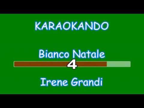 Karaoke Natale - Bianco Natale - Irene Grandi ( Testo )