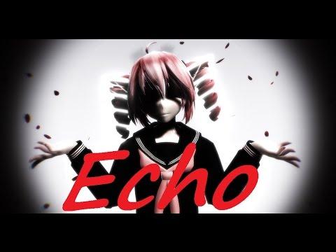 【MMD】 ECHO 【重音テト Kasane Teto English】【+DL】