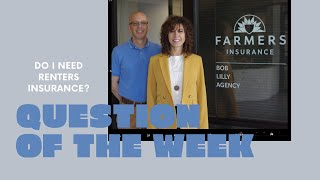 Lilly Insurance Question of the Week: Do I Need Renters Insurance?