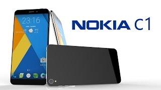 Nokia C1 Price,Release date,First Look,Introduction,Specifications,Camera,Features,Trailer.
