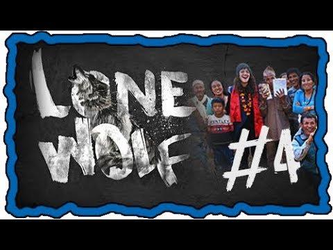 ???? Lone Wolf #4 - ELLE DONNE 2500€ DANS UN VILLAGE AU NEPAL
