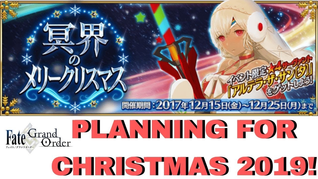 Fgo Na Christmas 2020 Start Time Planning for NA Christmas 2019 Lottery Event!   Fate/Grand Order