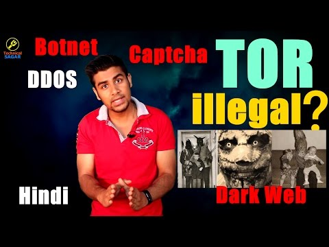 [Hindi] TOR is illegal? Google Hates TOR ? | Google Captcha With Tor | Explained