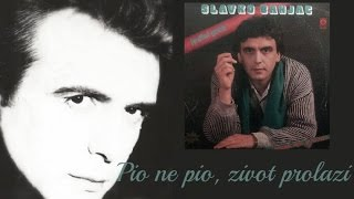 Slavko Banjac - Pio ne pio život prolazi (Audio 1987)