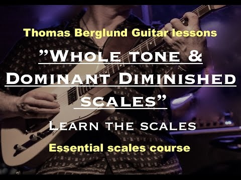 How to play Whole tone & Dominant diminished scales - Essential scales - Guitar lesson