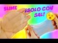 Haz SLIME solo con pegamento y sal | SLIME CRISTAL - TRANSPARENTE