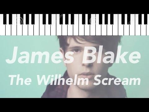 James Blake | The Wilhelm Scream | Piano Tutorial