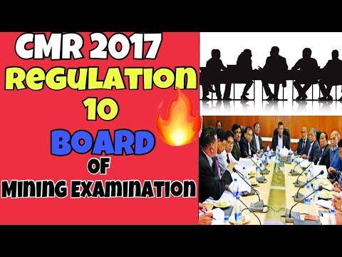 Regulation 10 || Board Of Mining Examination || CMR 2017 || Mining Videos
