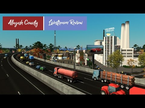 Cities: Skylines - Allagash County Progress Report