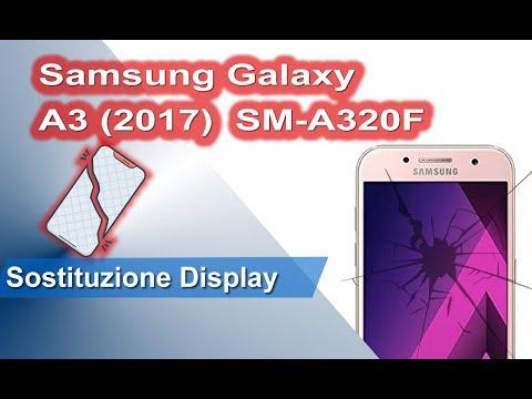 Samsung Galaxy A3 (2017) SM-A320F sostituzione display - Display replacement
