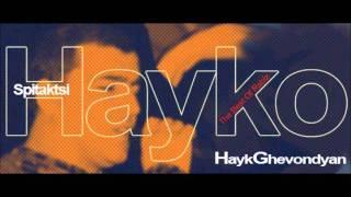 Download Spitakci Hayko-Ax mama jan MP3 song and Music Video
