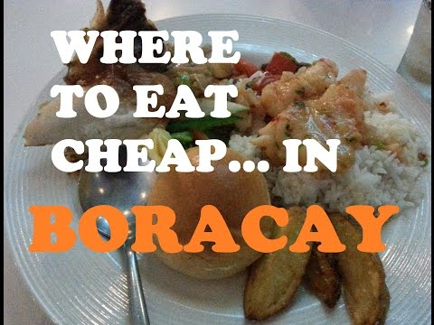 CHEAP FOODS IN BORACAY | WHERE TO GET CHEAP FOODS IN BORACAY| PHILIPPINES