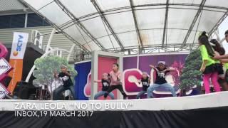 Zara leola -NO TO BULLY performance in Inbox 19 march 2017
