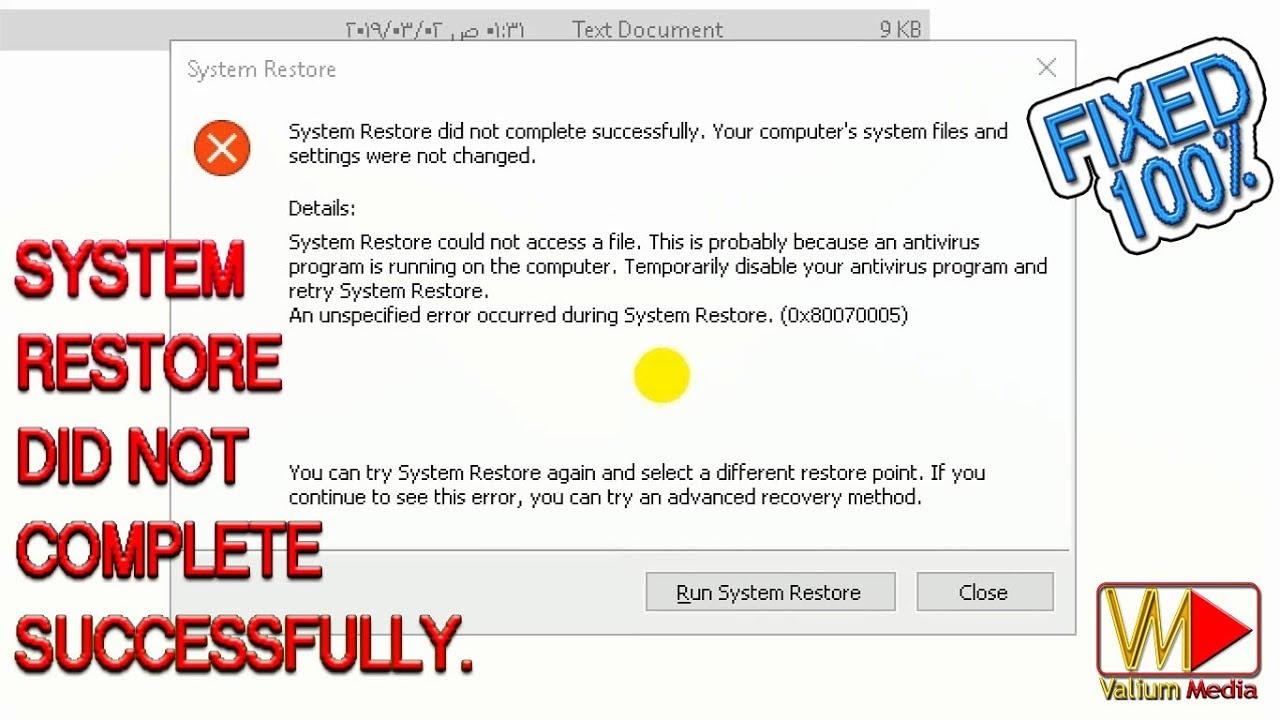 System Restore Did not Complete Successfully Windows 10 Error 0x8000ffff,  0x80070003, 0x80070005