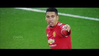 Chris Smalling - This is What Happen If a Judo Champ Becomes Defender - Manchester United 2017/2018