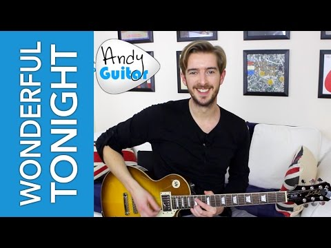 Wonderful Tonight Guitar Lesson SOLO + EASY CHORDS - Eric Clapton