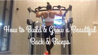 How to Build a Beautiful Back & Biceps