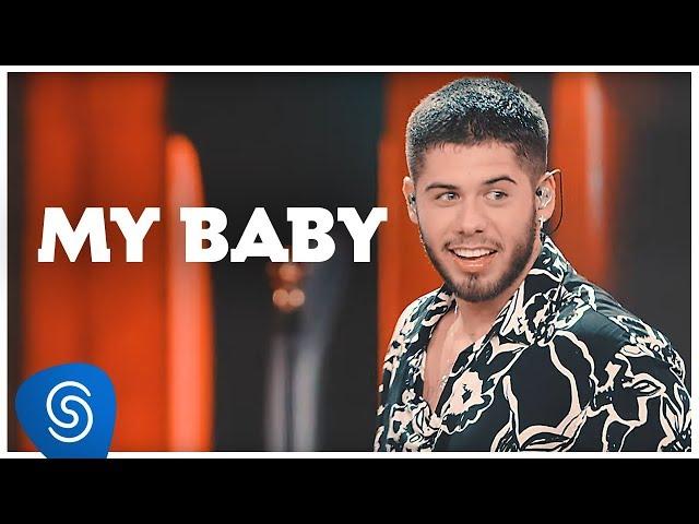 Zé Felipe - My Baby (Clipe Oficial)