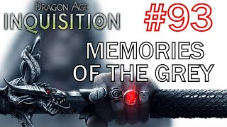 Dragon Age Inquisition - Memories of the Grey - Walkthrough 93