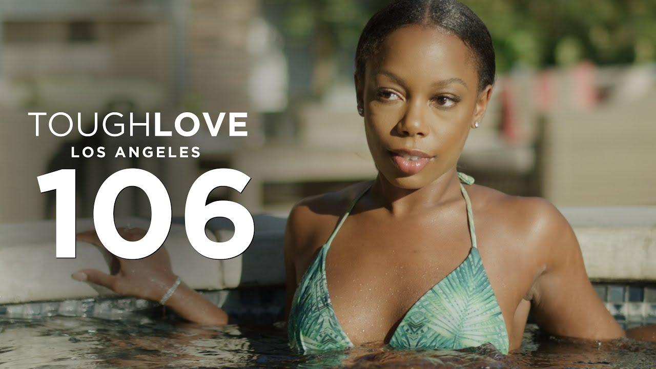 Download Tough Love: Los Angeles (Episode 6)