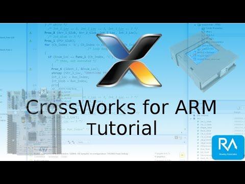 CrossWorks for ARM Tutorial