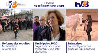 7/8 Le Journal. Edition du mardi 17 décembre 2019