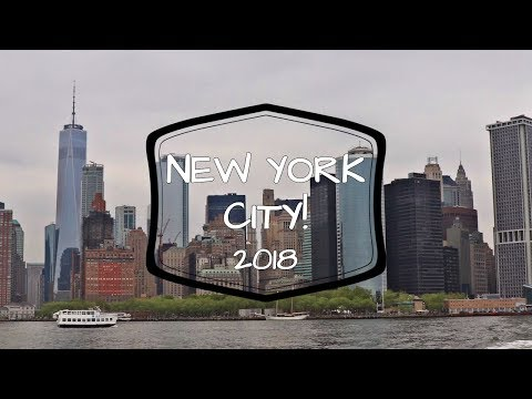 NEW YORK CITY | Travel Journal | 2018