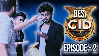 DESI CID Episode-2 ||HALF ENGINEER||