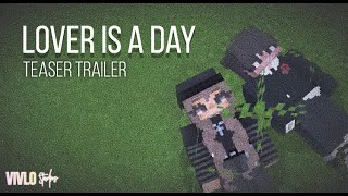 'Lover Is A Day' — Official Teaser Trailer [MINECRAFT ROLEPLAY MOVIE] MCPE