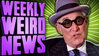 Total Weirdo Roger Stone Arrested - Weekly Weird News