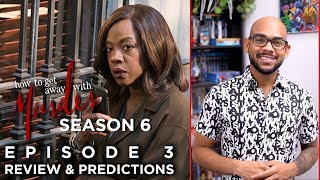 How To Get Away With Murder Season 6 Episode 3 | Review & Predictions