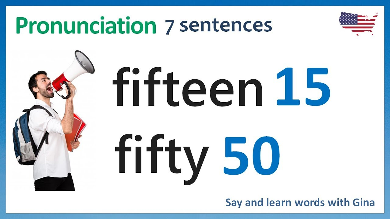 Pronounce fifteen and fifty  Listening practice  American pronunciation