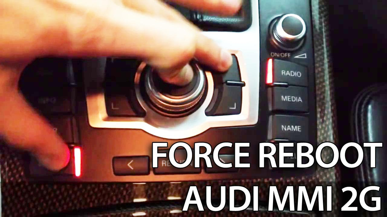 How to force reboot Audi MMI 2G 3G (A1 A4 A5 A6 A7 A8 Q3 Q5 Q7) reset  restart frozen