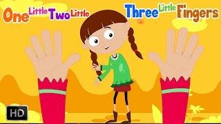 One Little Two Little Three Little Fingers | Ten Little Fingers | Finger Family Song |