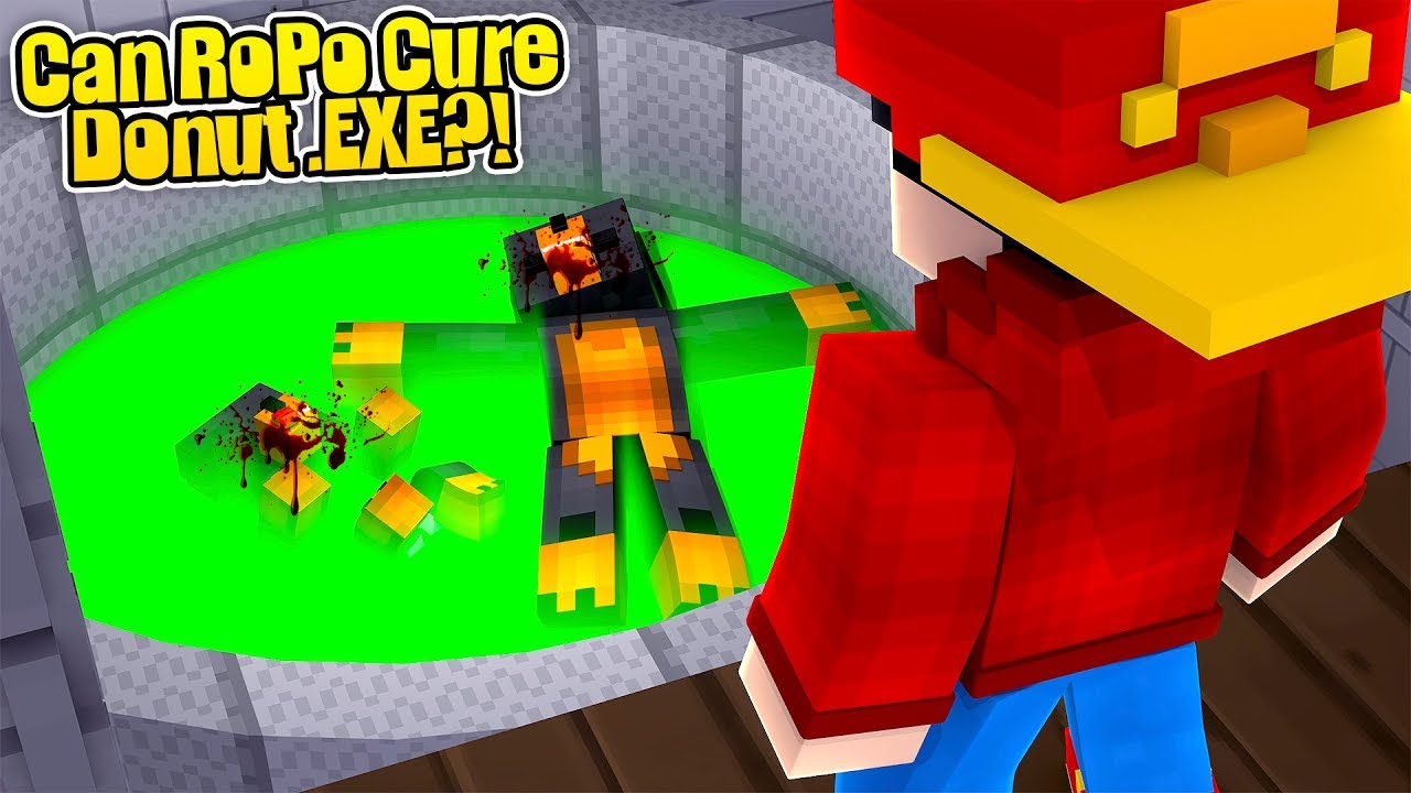 Minecraft .EXE - ROPO CURES DONUT .EXE & BABY MAX .EXE!!!