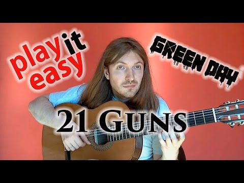 21 Guns  Play It Easy  Green Day guitar  + notes + tabs