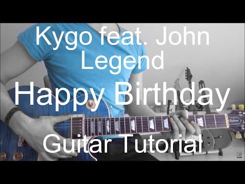 Kygo feat. John Legend Happy Birthday GUITAR TUTORIAL/LESSON#225