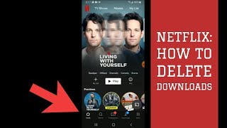 Netflix- How to Delete Netflix Downloads