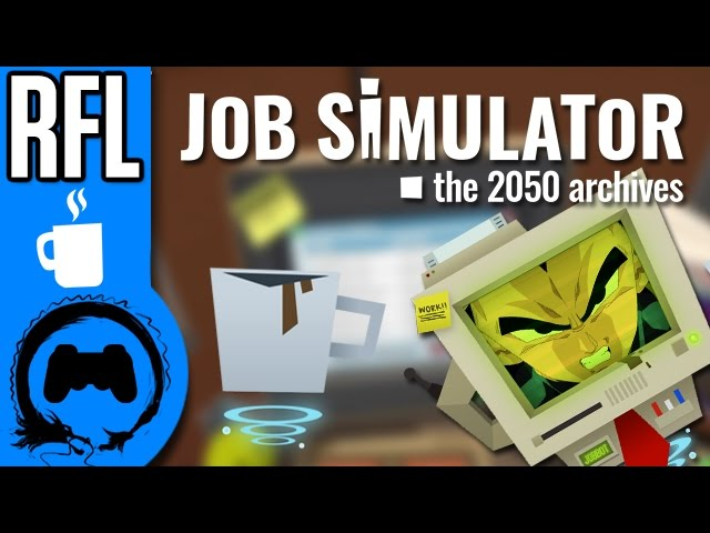 JOB SIMULATOR - Renegade for Life - TFS Gaming