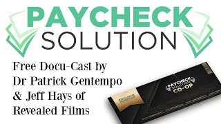 Paycheck Solution Docu-Cast by Revealed Films - Free Docu Cast to Your Paycheck in 90 Days