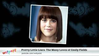 Pretty Little Liars: The Many Loves of Emily Fields