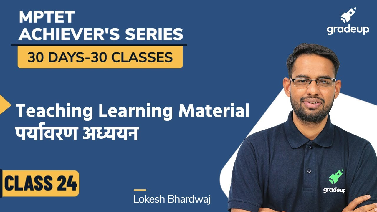 Teaching Learning Material | Environmental Studies | MPTET 2020 | Lokesh Bhardwaj | Gradeup