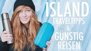 GÜNSTIG REISEN in ISLAND | REISETIPPS + PACKLISTE WINTER