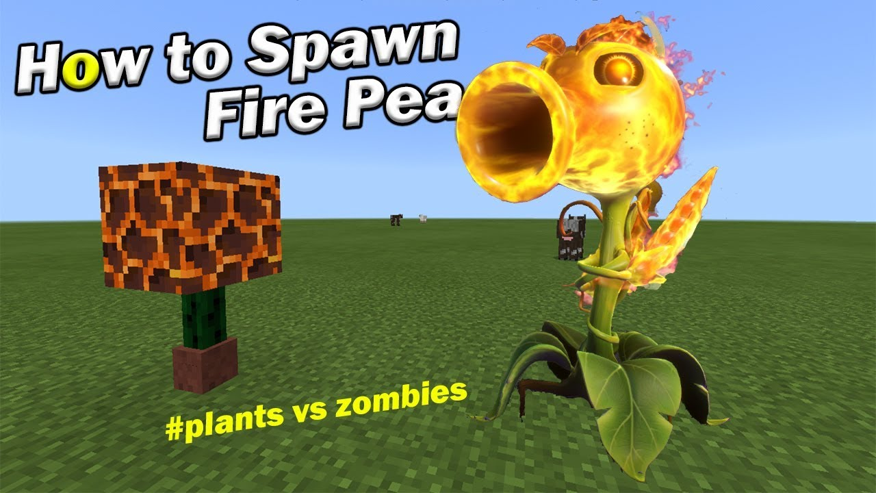 How To Spawn FIRE PEA | Minecraft PE vs PLANTS vs ZOMBIES