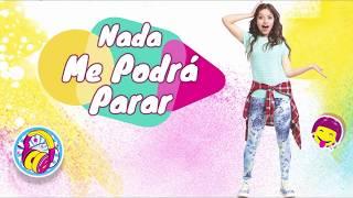 Soy Luna 3 - Letra Nada Me Podrá Parar