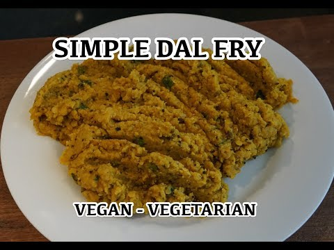 Dal Fry Recipe - Super Easy Indian Vegan Lentils