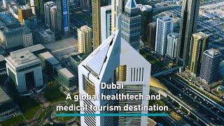 How Dubai became a global healthtech hub
