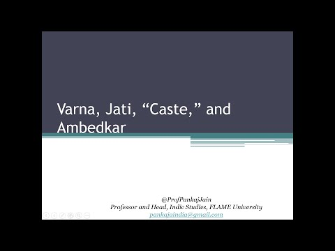 A Presentation on Varna, Jati, Caste, and Ambedkar