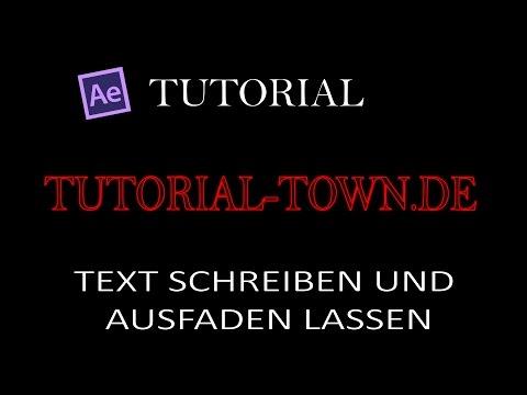 TUTORIAL-TOWN.DE - AFTER EFFECTS - TEXT EINBLENDEN / AUSBLENDEN 001