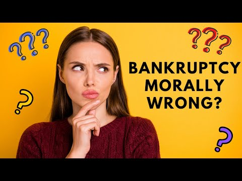 Is it Immoral to File Bankruptcy?